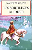 Le Prince du Graal, Tome 2 (French Edition) (2857049579) by Nancy McKenzie