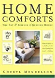 Home Comforts: The Art And Science Of Keeping House (0743272862) by Mendelson, Cheryl