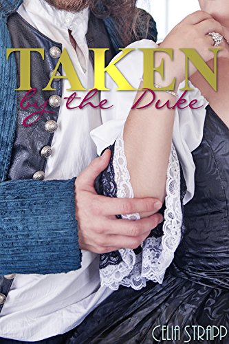 taken-by-the-duke-forbidden-historical-victorian-taboo-erotic-bdsm-romance
