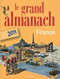 echange, troc CRESTANI Anne - Le grand Almanach de la France 2011