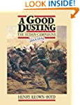 A Good Dusting: The Sudan Campaigns 1...