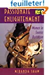 Passionate Enlightenment - Women in T...