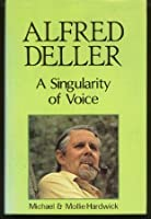 Alfred Deller: A Singularity of Voice