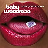 Love Comes Down [Explicit]