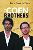 How to Analyze the Films of the Coen Brothers (Essential Critiques)
