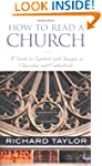 How to Read a Church: A Guide to Symb...