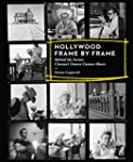 Hollywood Frame by Frame: Behind the...