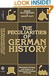 The Peculiarities of German History:...