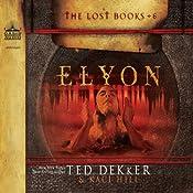 Elyon | Ted Dekker, Kaci Hill