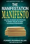 The Manifestation Manifesto: Amazing...