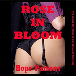 Rose in Bloom: A Victorian Erotica Short Audiobook