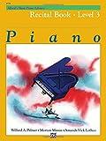 Alfred's Basic Piano Library Piano, Recital Book Level 3