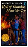 Roll of Thunder, Hear My Cry (0140311297) by Mildred D. Taylor