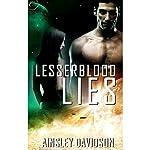Lesserblood Lies | Ainsley Davidson