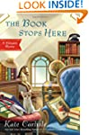 The Book Stops Here: A Bibliophile My...