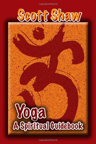Yoga: A Spiritual Guidebook