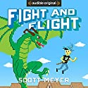 Fight and Flight: Magic 2.0, Book 4 Hörbuch von Scott Meyer Gesprochen von: Luke Daniels