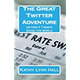 The Great Twitter Adventure: How 5 Tweeps Saved the World