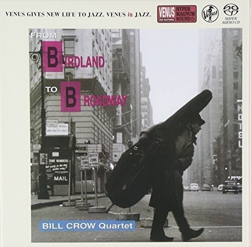 SACD : Bill Crow - From Birdland to Broadway (Japan - Import)