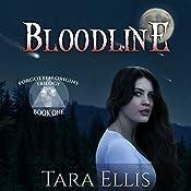 Bloodline: Forgotten Origins Trilogy, Book 1   [Tara Ellis]