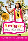 Amigas: She's Got Game