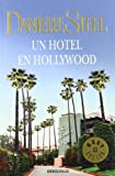 Danielle Steel Un Hotel En Hollywood / Bungalow 2