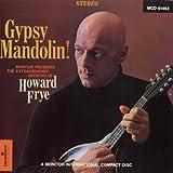 Gypsy Mandolin!: the Extraordinary Artistry of How
