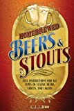 Homebrewed Beers & Stouts: Full Instructions for All Types of Classic Beers, Stouts, and Lagers