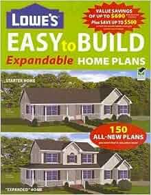 lowes easytobuild expandable home plans editors of