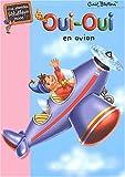 echange, troc E. Blyton - Oui-Oui en avion