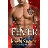 Fever (Phoenix Rising Book 1) ~ Joan Swan