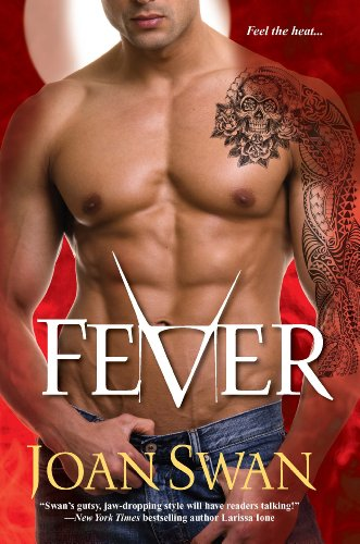 Fever (Phoenix Rising) by Joan Swan