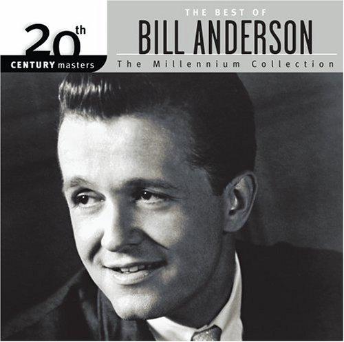 Bill Anderson - Best Of Bill Anderson - Zortam Music