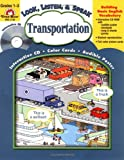 Transportation (Look, Listen, & Speak) (155799952X) by Jo Ellen Moore