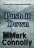 img - for Push It Down book / textbook / text book