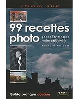 99 recettes photo: pour développer votre créativité