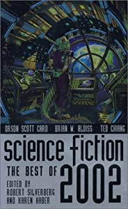 Science Fiction: The Best of 2002 (Science Fiction: The Best of ... (Quality)) by Robert Silverberg and Karen Haber