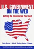 U.S. Government on the Web: Getting the Information You Need (156308757X) by Hernon, Peter
