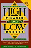 High Finance on a Low Budget: Build Wealth Regardless of Your Income (079312557X) by Skousen, Mark