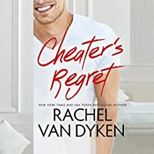 Cheater's Regret: Curious Liaisons, Book 2 Audiobook by Rachel Van Dyken Narrated by Lucy Rivers, Alexander Cendese