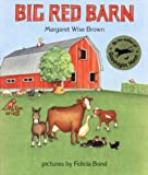 Big Red Barn Big Book (0060207507) by Margaret Wise Brown