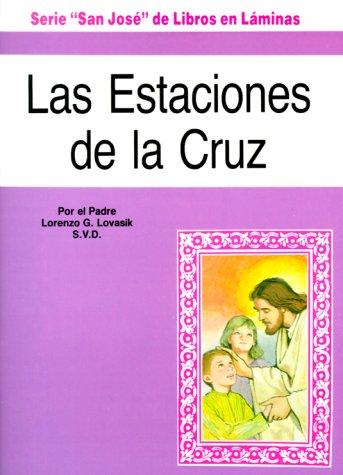 Las Estaciones de La Cruz (St. Joseph Children's Picture Books)