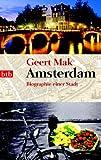 Amsterdam: Biographie einer Stadt - Geert Mak