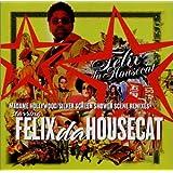 Madame Hollywood / Silver Screen Remixes ~ Felix Da Housecat
