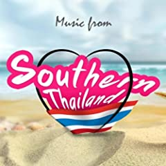 Music from Southern Thailand (Vocal-Thai)