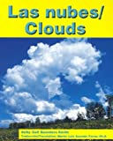 Las Nubes/Clouds (Pebble Bilingual Books) (0736823077) by Saunders-Smith, Gail