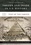 Encyclopedia of Tariffs in U. S. History