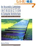 An Assembly Language Introduction to Computer Architecture: Using the Intel Pentium