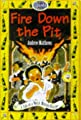 Fire Down The Pit A Tale Of Welsh Mining Disaster Sparks by Franklin Watts Ltd