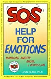 img - for Sos Help for Emotions: Managing Anxiety, Anger, and Depression book / textbook / text book